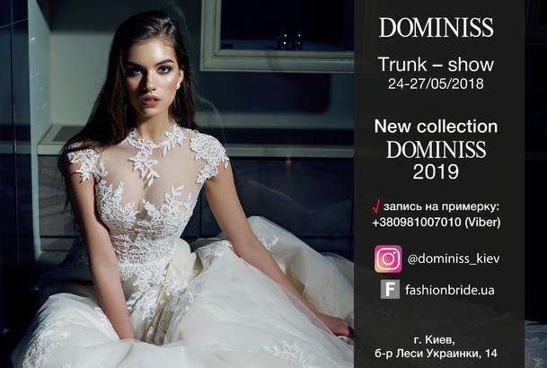DOMINISS Trunk-Show в Киеве 24-27.05.2017 | Fashion Bride